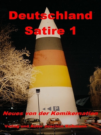 Deutschland Satire 1 ebook by Joachim Koßmann
