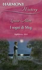 I sogni di Meg ebook by Louise Allen
