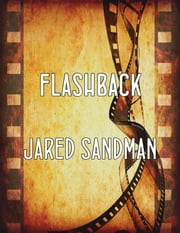 Flashback ebook by Jared Sandman