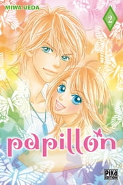 Papillon T02 ebook by Miwa Ueda