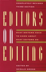 Editors on Editing - What Writers Need to Know About What Editors Do ebook by