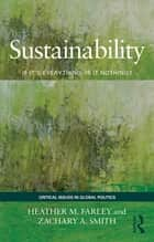 Sustainability ebook by Heather M. Farley,Zachary A. Smith
