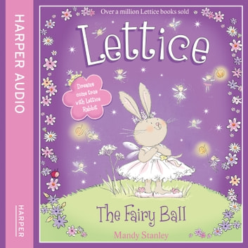 The Fairy Ball (Lettice) audiobook by Mandy Stanley
