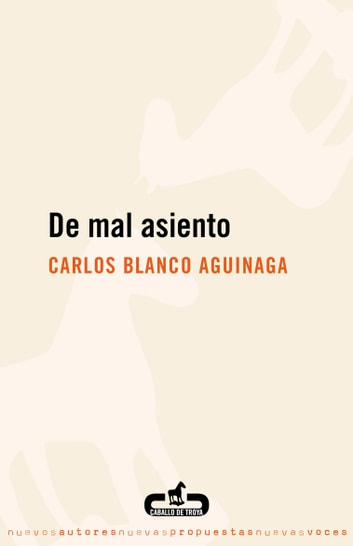De mal asiento ebook by Carlos Blanco Aguinaga