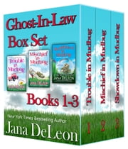 Ghost-in-Law Boxset ebook by Jana DeLeon