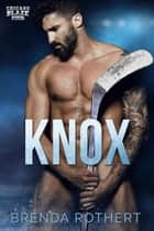 Knox ebook by Brenda Rothert