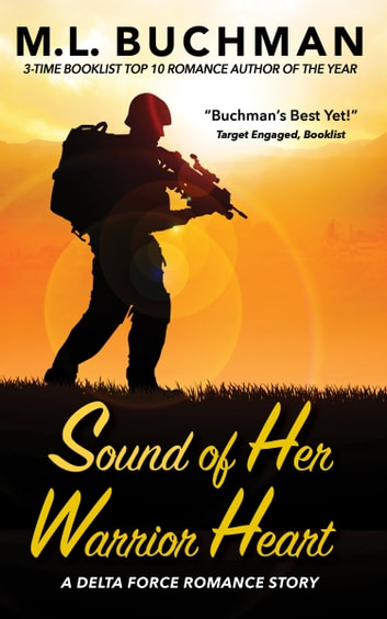 Sound of Her Warrior Heart ebook by M. L. Buchman