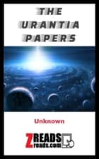THE URANTIA PAPERS 電子書 by Unnown, James M. Brand