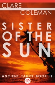 Sister of the Sun ebook by Clare Coleman