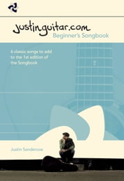 Justinguitar Beginner's Songbook Supplement ebook by Justin Sandercoe