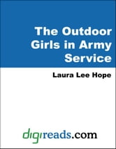 The Outdoor Girls in Army Service ebook by Hope, Laura Lee