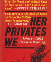 Her Privates We ebook by Frederic Manning