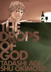 Drops of God, Volume '02 ebook by Tadashi Agi