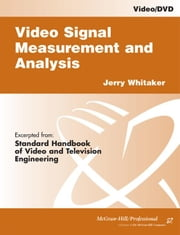 Video Signal Measurement and Analysis ebook by Whitaker, Jerry