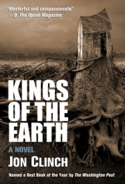 Kings of the Earth ebook by Jon Clinch