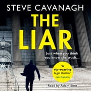 The Liar - It takes one to catch one. livre audio by Steve Cavanagh