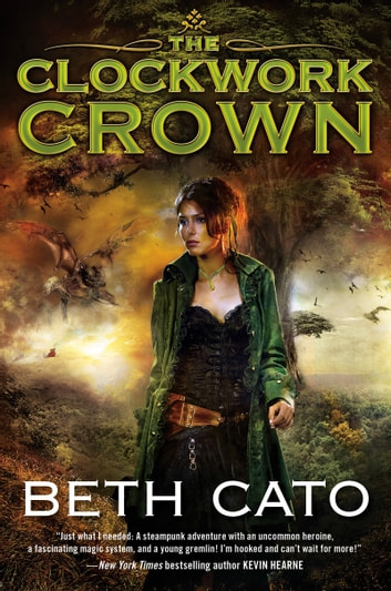 The Clockwork Crown ebook by Beth Cato