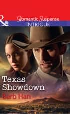 Texas Showdown (Mills & Boon Intrigue) (Cattlemen Crime Club, Book 6) eBook by Barb Han