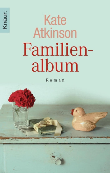 Familienalbum ebook by Kate Atkinson