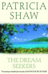 The Dream Seekers ebook by Patricia Shaw