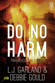 Do No Harm (1Night Stand) ebook by L.J. Garland,Debbie Gould