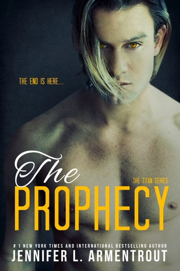 The Prophecy ebook by Jennifer L. Armentrout