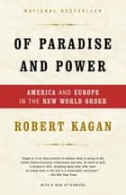Of Paradise and Power ebook by Robert Kagan