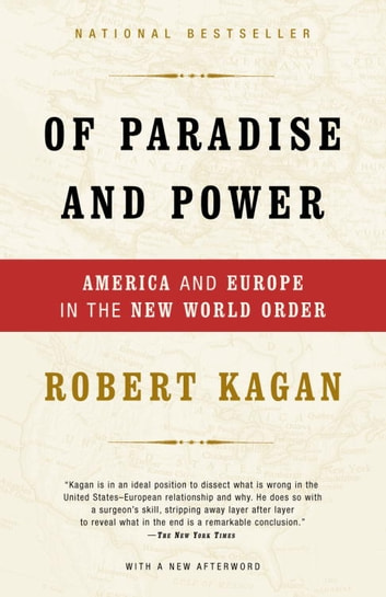 Of Paradise and Power - America and Europe in the New World Order ebook by Robert Kagan