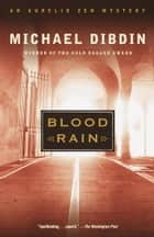 Blood Rain ebook by Michael Dibdin