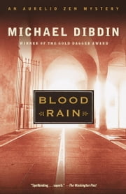 Blood Rain - An Aurelio Zen Mystery ebook by Michael Dibdin