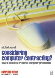 Considering Computer Contracting? ebook by Michael Powell