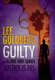 Guilty ebook by Lee Goldberg
