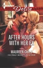 After Hours with Her Ex ebook by