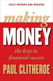 Making Money ebook by Paul Clitheroe,Paul Clitheroe