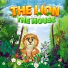Lion and the Mouse, The audiobook by