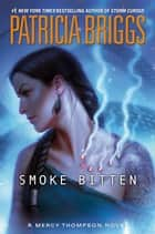 Smoke Bitten ebook by