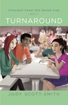 Straight from The Onion Vine Book 2 Turnaround ebook by Jody Scottsmith