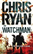 The Watchman eBook by Chris Ryan