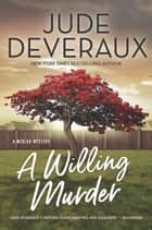 A Willing Murder - A Medlar Mystery ebook by Jude Deveraux