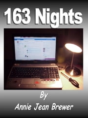 163 Nights ebook by Annie Jean Brewer