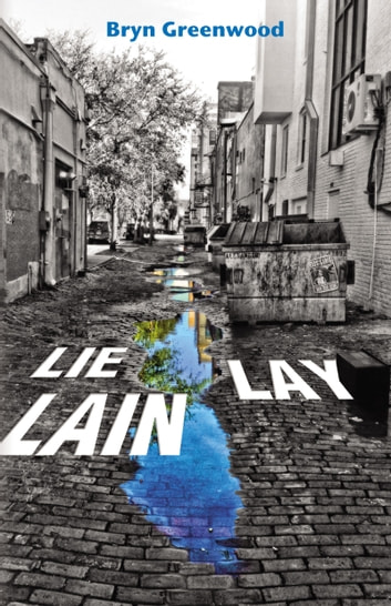 Lie Lay Lain ebook by Bryn Greenwood