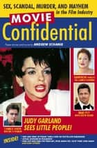 Movie Confidential ebook by Andrew Schanie
