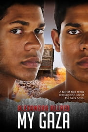 My Gaza ebook by Alexandra Allred