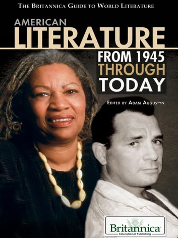American Literature from 1945 Through Today ebook by Britannica Educational Publishing