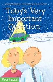 Toby's Very Important Question ebook by Jean Lemieux,Sophie Casson,Sarah Cummins