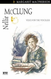 Nellie McClung ebook by Margaret Macpherson
