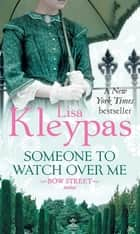 Someone to Watch Over Me - Number 1 in series ebook by Lisa Kleypas