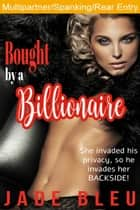 Bought by a Billionaire ebook by Jade Bleu