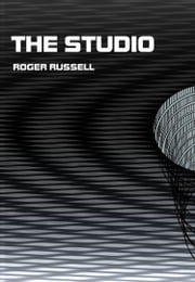 The Studio ebook by Roger Russell