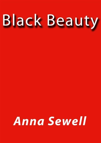 Black Beauty ebook by Anna Sewell,Anna SEWELL